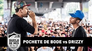 Drizzy vs Pochete de Bode (Final) - Duelo de MCs - Tradicional - 30/04/17