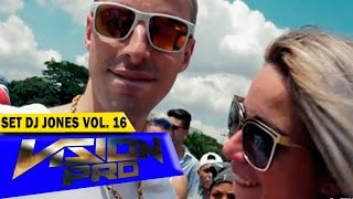 Set Dj Jones Vol. 16 - Video Clipe (Sem Set) Oficial