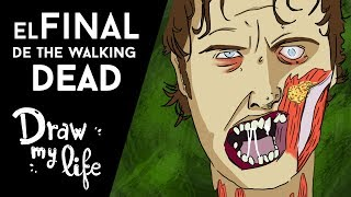 Los POSIBLES FINALES de THE WALKING DEAD - Draw My Life