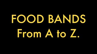 Food Bands: From A To Z