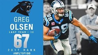 #67 Greg Olsen (TE, Panthers) | Top 100 Players of 2017 | NFL