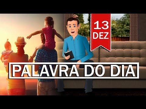 PALAVRA DE DEUS PARA HOJE, DIA 13 DE DEZEMBRO | ANIMA GOSPEL