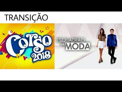 Xxx Mp4 TRANSIÇÃO CORSO 2018 ESQUADRÃO DA MODA TV CIDADE VERDE 03 02 2018 3gp Sex