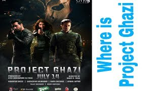 What happend with Project Ghazi new Released date by Superhero Discuss