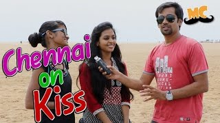 Chennai On Kiss | Loudspeaker Epi 11 | Vox Pop | Madras Central