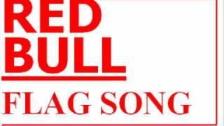 Red Bull - Flag Song