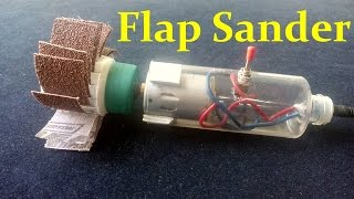 How to Make a Flap Sander Machine at home