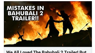 Mistake in bahubali 2 trailor || such a great mistake