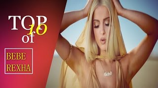 Bebe Rexha // OUR TOP 10 Favourite Songs l TOP 10 SERIES // Part 10