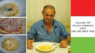 ITALIANS TRY ITALIAN AMERICAN FOOD FOR THE FIRST TIME | Must Watch