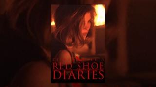 Zalman King's RED SHOE DIARIES Movie # 7: Burning Up