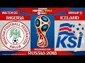 Nigeria vs Iceland 2 0 ⚽️ All Goals & Highlights | FIFA World Cup Russia 2018 | 22/06/2018