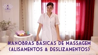 Manobras básicas de Massagem - Alisamentos & Deslizamentos