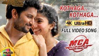 Kothaga Kothaga Full Video Song 4K   MCA Video Songs   Nani   Sai Pallavi   2018 Telugu Songs