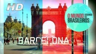 Barcelona (Espanha)   O Mundo Segundo os Brasileiros   25/01/2011   HD