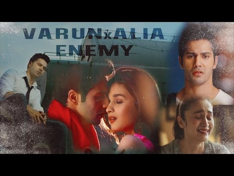 Xxx Mp4 Varun Dhawan X Alia Bhatt Enemy Ft Sidharth Malhotra Varia VM 3gp Sex