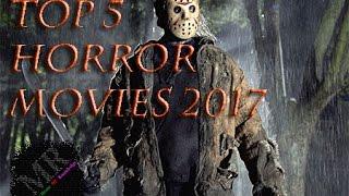 Top 5 best Horror movies 2017
