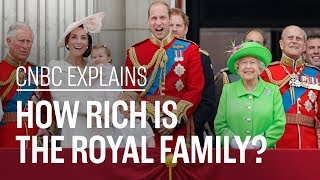 How rich is the royal family?   CNBC Explains