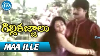 Gillikajjalu Movie Songs - Maa Ille video Song || Srikanth, Meena, Raasi || Koti