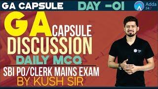 SBI PO/CLERK,BOB,NIACL,RBI | GA Capsule Discussion Day 1 | Daily MCQ | Kush Sir