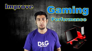 How to improve Gaming performance of your low end Pc (In Hindi)
