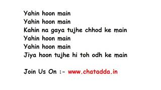 YAHIN HOON MAIN Full Song Lyrics - | Ayushman Khurana