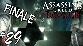 FINALE - Assassin's Creed Rogue Playthrough Part 29