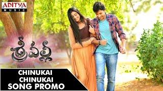 Chinukai Chinukai Song Promo    Srivalli Movie    Rajath, Neha Hinge    VijayendraPrasad
