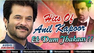 Anil Kapoor : Ek Dum Jhakaas | Superhit Bollywood Songs | JUKEBOX | 90's Evergreen Hindi Love Songs