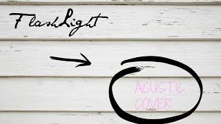 Flaslight - Jessie J .(From Pitch Perfect 2).