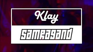 Klay - Samra9and (Freestyle #3)