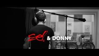 Sel & Donny - Nieko Verta [Studijoje]