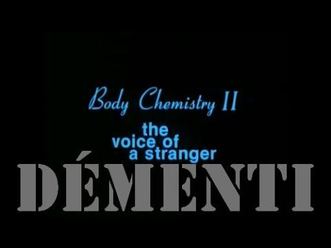 Le 7e Démenti Épisode 23 Body Chemistry 2 The Voice of a Stranger