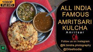 All India Famous Amritsari Kulcha At Chungi, Amritsar
