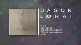Dagon Lorai - Mangiaphuoco