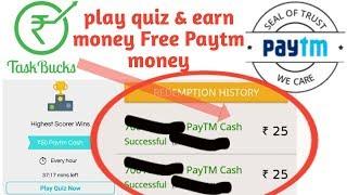 Free Paytm Cash #tuskbucks play quiz and earn unlimited Paytm cash