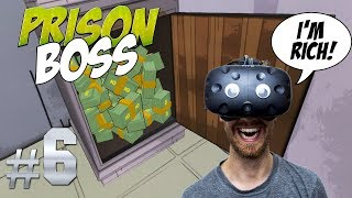 BREAKING OUT OF THE SECOND PRISON! | Prison Boss VR #6 - HTC Vive Gameplay