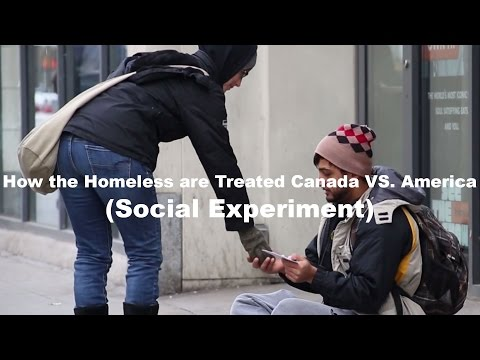 watch How The Homeless are Treated in Canada VS. America (Social Experiment)