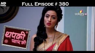 Thapki Pyar Ki - 16th July 2016 - थपकी प्यार की - Full Episode HD