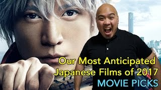 Our Most Anticipated Japanese Films of 2017 - Movie Picks