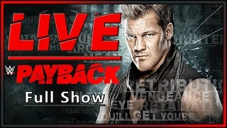 WWE Payback 2017 Live Full Show April 30th 2017 Live Reactions Full Show