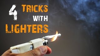 4 Awesome Tricks with Lighters