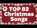Top 82 Christmas Songs and Carols with Lyrics 2018 🎅