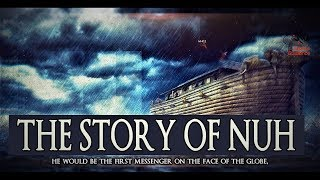 The Story Of Nuh [Noah] AS