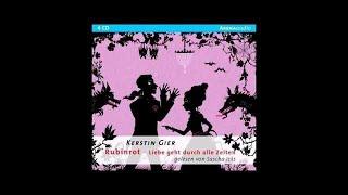 Edelsteintrilogie - Rubinrot - Liebe geht durch alle Zeiten - Hörbuch