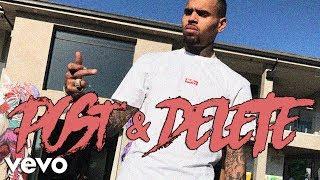 Chris Brown - Post & Delete (Solo)