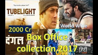 Box Office Collection Of Tubelight, Dangal, Baahubali 2, Bank Chor, Hindi Medium 2017