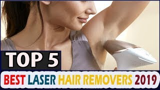 Best Laser Hair Removal 2019 || Top 5 Best Laser Hair Removal Reviews 2019