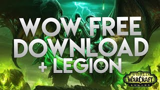 WORLD OF WARCRAFT FREE DOWNLOAD + LEGION + 100 CHARACTER BOOST! - OFFICIAL WOW SERVERS!