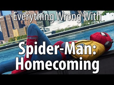Everything Wrong With Spider Man Homecoming